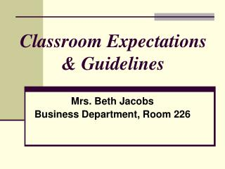 Classroom Expectations & Guidelines