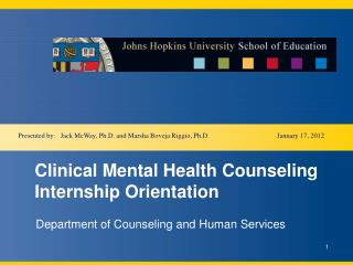 Clinical Mental Health Counseling Internship Orientation