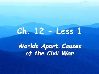 Ch. 12 - Less 1