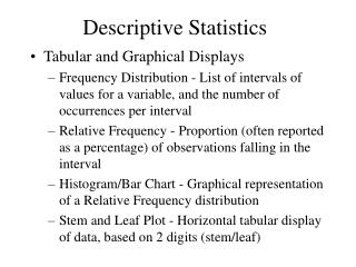 descriptive statistics tabular and graphical presentations Descriptive statistics involves arranging, summariz-ing, andpresentingaset of data insuchawaythatuseful the graphical and tabular methods presented here ap.