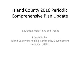 Island County 2016 Periodic Comprehensive Plan Update