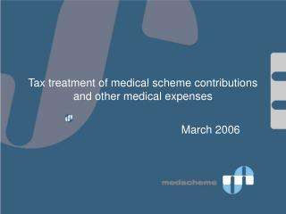 Tax treatment of medical scheme contributions and other medical expenses
