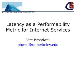 Latency as a Performability Metric for Internet Services