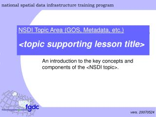 An introduction to the key concepts and components of the <NSDI topic>.