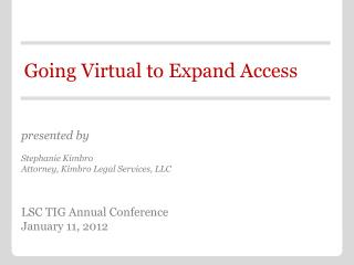 Going Virtual to Expand Access