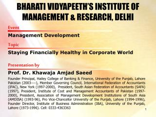 BHARATI VIDYAPEETH'S INSTITUTE OF MANAGEMENT & RESEARCH, DELHI
