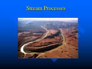 Stream Processes