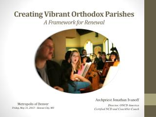 Creating Vibrant Orthodox Parishes A Framework for Renewal