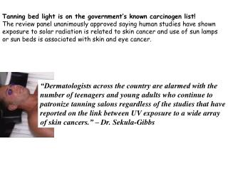 Tanning bed light is on the government's known carcinogen list!