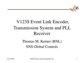 V123S Event Link Encoder, Transmission System and PLL Receiver