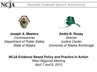 Joseph A. Masters Commissioner Department of Public Safety State of Alaska