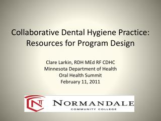 Collaborative Dental Hygiene Practice: Early Adopters in Action