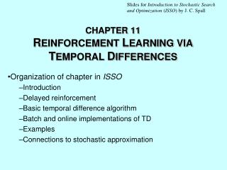 CHAPTER 11 R EINFORCEMENT  L EARNING VIA  T EMPORAL  D IFFERENCES
