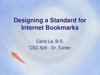 Designing a Standard for Internet Bookmarks