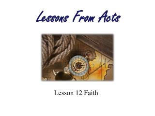 Lesson 12 Faith