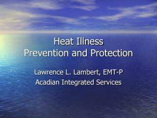 Heat Illness Prevention and Protection