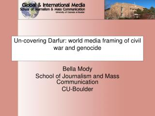 Un-covering Darfur: world media framing of civil war and genocide