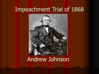 Impeachment Trial of 1868
