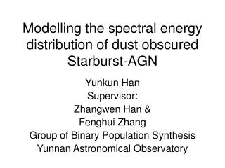 Modelling the spectral energy distribution of dust obscured Starburst-AGN
