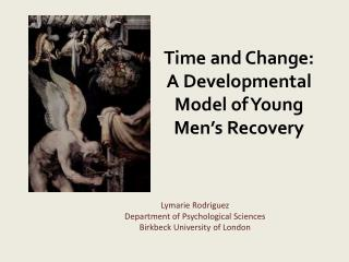 Time and Change:  A Developmental Model of Young Men's Recovery