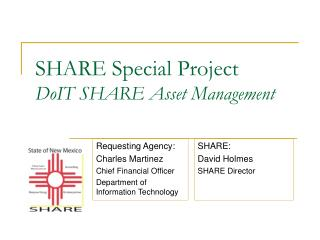 SHARE Special Project DoIT  SHARE  Asset Management