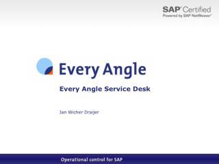 Every Angle  Service Desk