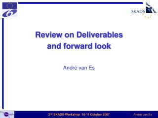Review on Deliverables and forward look