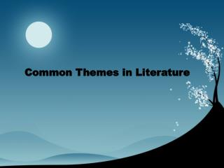Common Themes in Literature