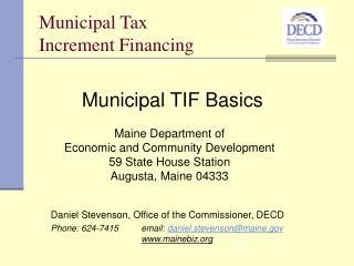 Municipal Tax  Increment Financing