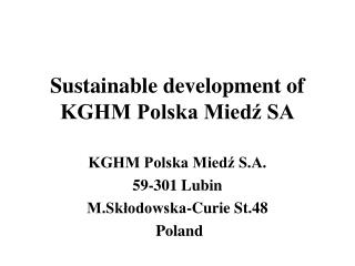 Sustainable development of KGHM Polska Mied? SA