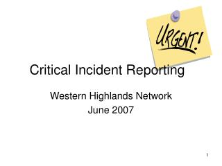 Critical Incident Reporting