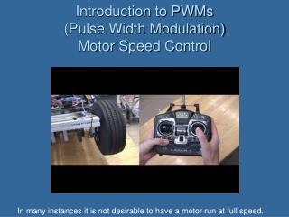 Introduction to PWMs (Pulse Width Modulation) Motor Speed Control