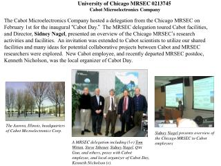 Sidney Nagel  presents overview of the Chicago MRSEC to Cabot employees