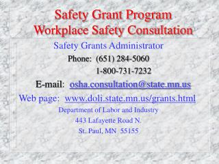 Safety Grant Program Workplace Safety Consultation