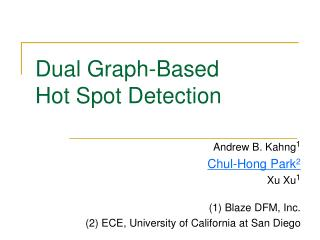 Dual Graph-Based  Hot Spot Detection