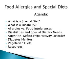 Food  Allergies and Special Diets