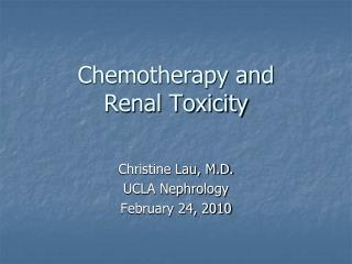 Chemotherapy and Renal Toxicity