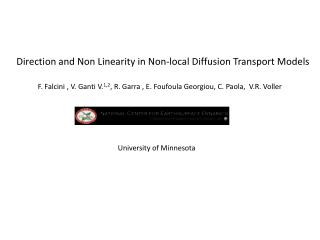 Direction and Non Linearity in Non-local Diffusion Transport Models