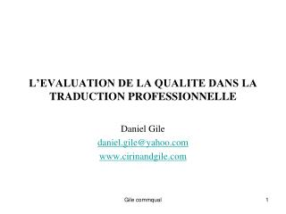 L'EVALUATION DE LA QUALITE DANS LA TRADUCTION PROFESSIONNELLE