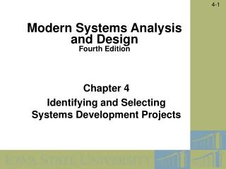 Chapter 4  Identifying and Selecting Systems Development Projects