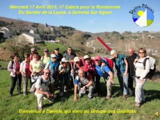 Mercredi 17 Avril 2013, 17 Cabris pour la Randonnée Du Sentier de la Lauze, à Salvetat Sur Agout