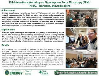 12th International Workshop on Piezoresponse Force  Microscopy (PFM):
