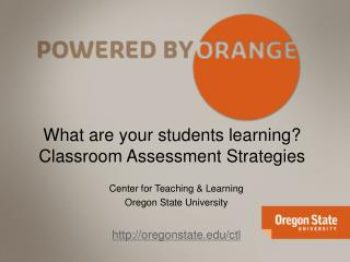 What are your students learning? Classroom Assessment Strategies