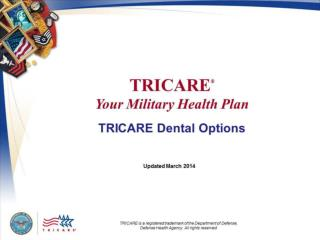 TRICARE Your Military Health Plan: TRICARE Dental Options