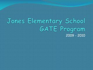 Jones Elementary School GATE Program