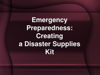Emergency Preparedness: Creating a Disaster Supplies Kit