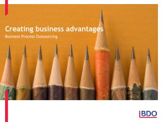 Creating business advantages
