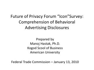 "Future of Privacy Forum ""Icon""Survey: Comprehension of Behavioral Advertising Disclosures"