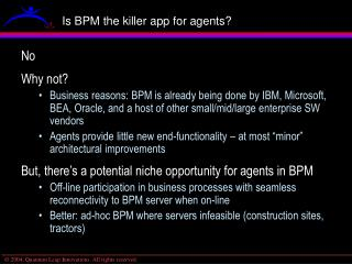 Is BPM the killer app for agents?