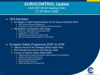 EUROCONTROL Update JAA-OST 06-02 meeting, Koln  27-29 March 2006